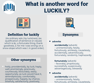 luckily, synonym luckily, another word for luckily, words like luckily, thesaurus luckily