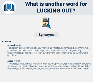 lucking out, synonym lucking out, another word for lucking out, words like lucking out, thesaurus lucking out