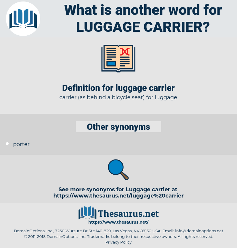 luggage carrier, synonym luggage carrier, another word for luggage carrier, words like luggage carrier, thesaurus luggage carrier