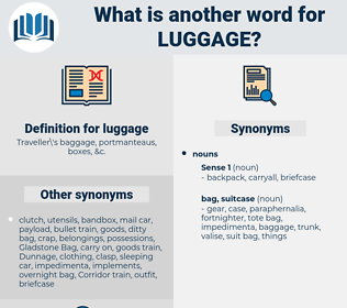 luggage, synonym luggage, another word for luggage, words like luggage, thesaurus luggage