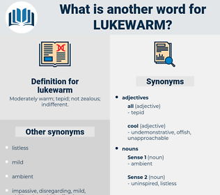 lukewarm, synonym lukewarm, another word for lukewarm, words like lukewarm, thesaurus lukewarm