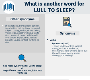 lull to sleep, synonym lull to sleep, another word for lull to sleep, words like lull to sleep, thesaurus lull to sleep