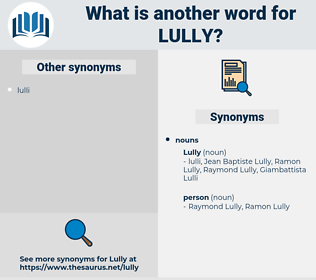 lully, synonym lully, another word for lully, words like lully, thesaurus lully