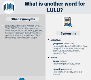 lulu, synonym lulu, another word for lulu, words like lulu, thesaurus lulu