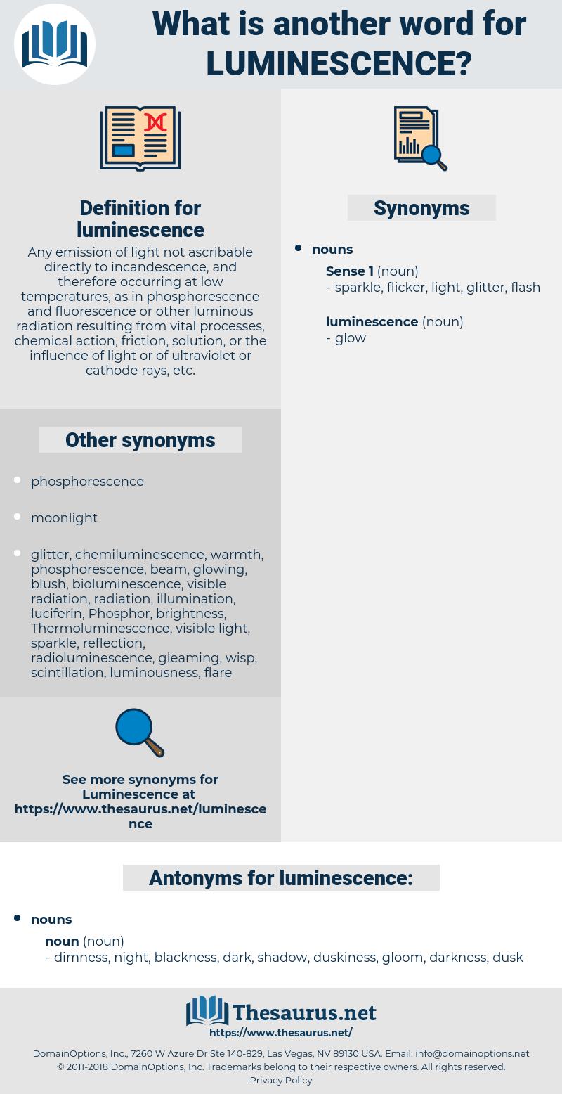 luminescence, synonym luminescence, another word for luminescence, words like luminescence, thesaurus luminescence