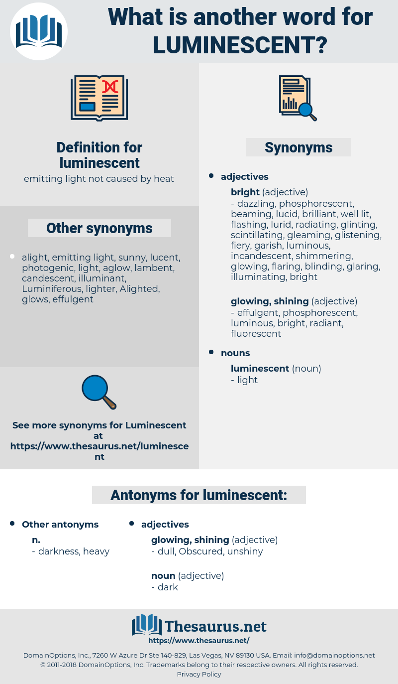 luminescent, synonym luminescent, another word for luminescent, words like luminescent, thesaurus luminescent