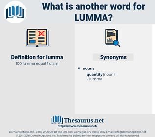 lumma, synonym lumma, another word for lumma, words like lumma, thesaurus lumma