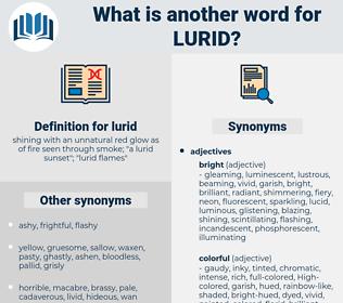lurid, synonym lurid, another word for lurid, words like lurid, thesaurus lurid