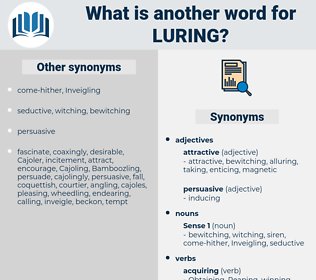 Luring, synonym Luring, another word for Luring, words like Luring, thesaurus Luring