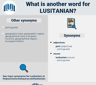 lusitanian, synonym lusitanian, another word for lusitanian, words like lusitanian, thesaurus lusitanian