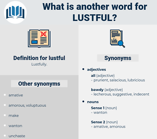 lustful, synonym lustful, another word for lustful, words like lustful, thesaurus lustful