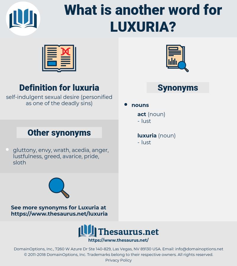 luxuria, synonym luxuria, another word for luxuria, words like luxuria, thesaurus luxuria