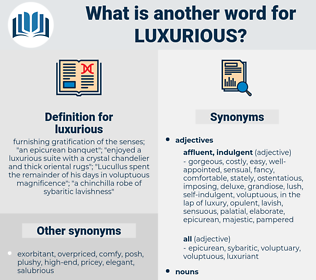 luxurious, synonym luxurious, another word for luxurious, words like luxurious, thesaurus luxurious