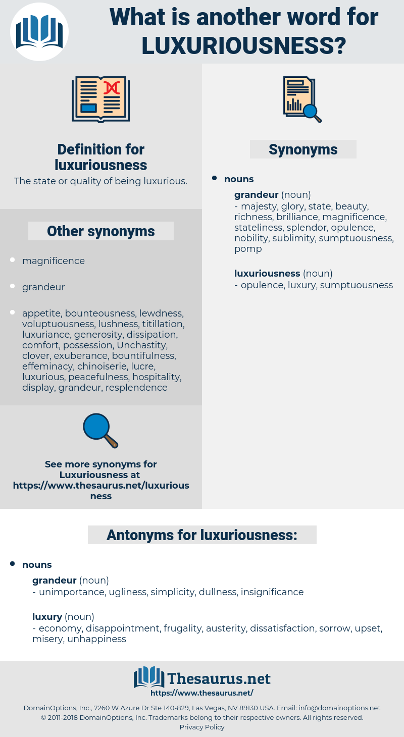 luxuriousness, synonym luxuriousness, another word for luxuriousness, words like luxuriousness, thesaurus luxuriousness