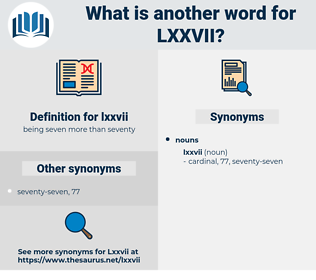 lxxvii, synonym lxxvii, another word for lxxvii, words like lxxvii, thesaurus lxxvii