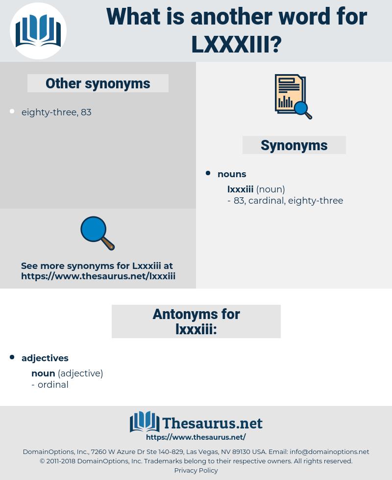 lxxxiii, synonym lxxxiii, another word for lxxxiii, words like lxxxiii, thesaurus lxxxiii