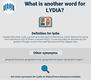 lydia, synonym lydia, another word for lydia, words like lydia, thesaurus lydia