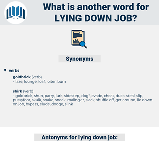 lying down job, synonym lying down job, another word for lying down job, words like lying down job, thesaurus lying down job