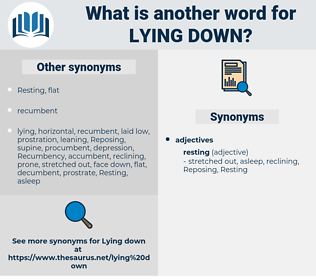 lying down, synonym lying down, another word for lying down, words like lying down, thesaurus lying down