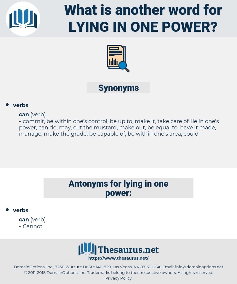 lying in one power, synonym lying in one power, another word for lying in one power, words like lying in one power, thesaurus lying in one power