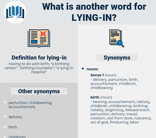 lying in, synonym lying in, another word for lying in, words like lying in, thesaurus lying in