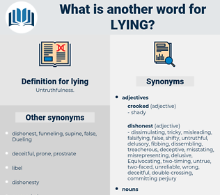 lying, synonym lying, another word for lying, words like lying, thesaurus lying