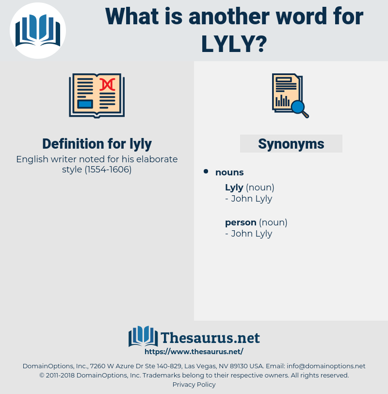lyly, synonym lyly, another word for lyly, words like lyly, thesaurus lyly