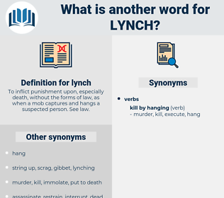 lynch, synonym lynch, another word for lynch, words like lynch, thesaurus lynch