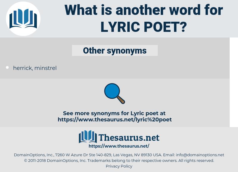 lyric poet, synonym lyric poet, another word for lyric poet, words like lyric poet, thesaurus lyric poet