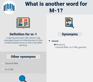 m-1, synonym m-1, another word for m-1, words like m-1, thesaurus m-1