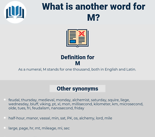 M, synonym M, another word for M, words like M, thesaurus M