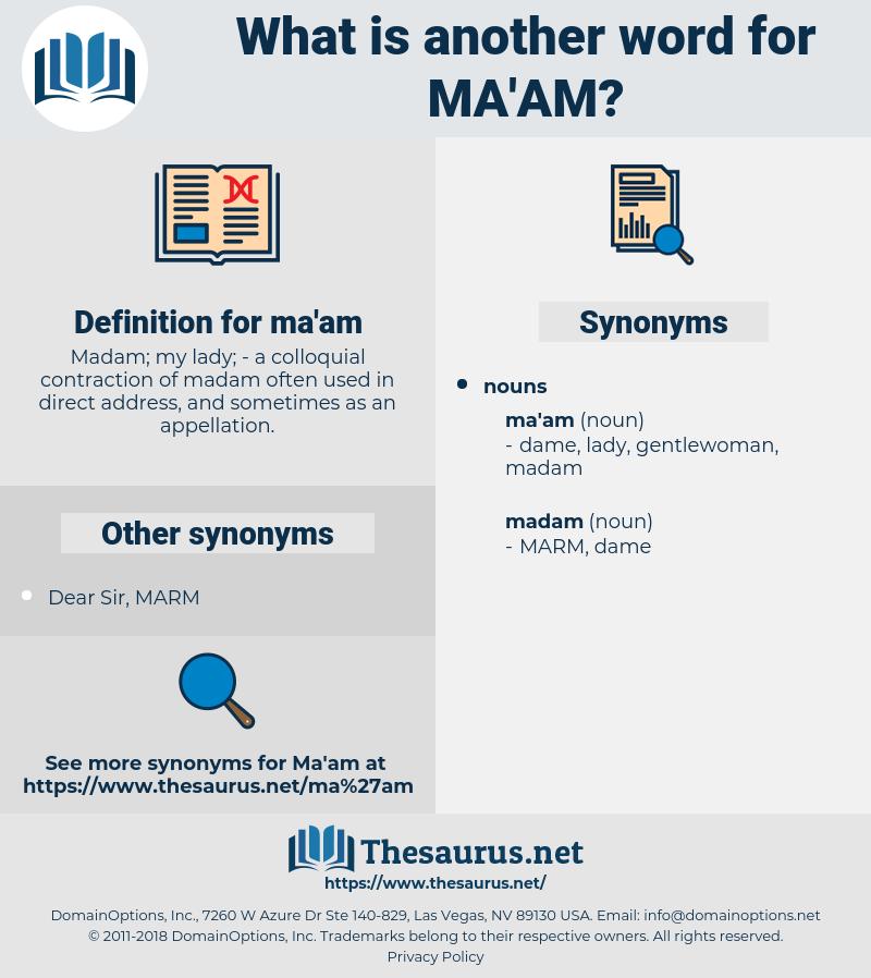 ma'am, synonym ma'am, another word for ma'am, words like ma'am, thesaurus ma'am