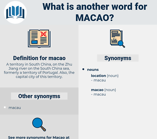 macao, synonym macao, another word for macao, words like macao, thesaurus macao