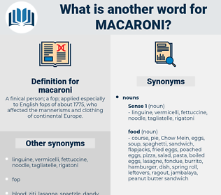 macaroni, synonym macaroni, another word for macaroni, words like macaroni, thesaurus macaroni