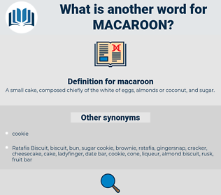 macaroon, synonym macaroon, another word for macaroon, words like macaroon, thesaurus macaroon