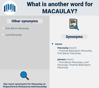 macaulay, synonym macaulay, another word for macaulay, words like macaulay, thesaurus macaulay