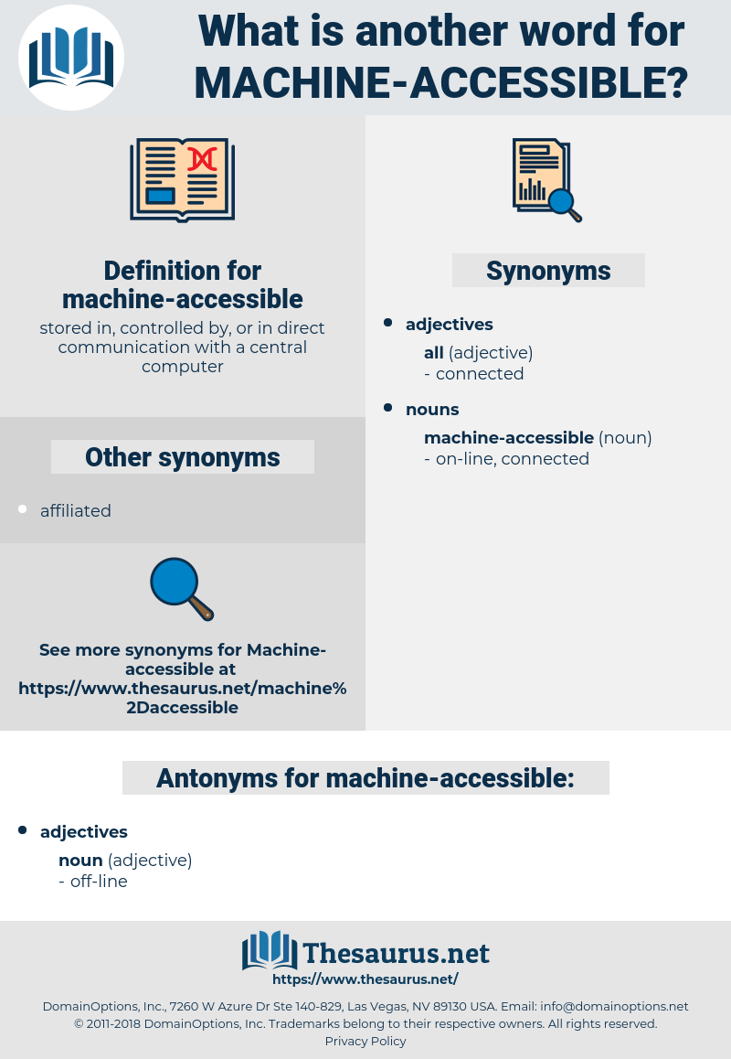 machine-accessible, synonym machine-accessible, another word for machine-accessible, words like machine-accessible, thesaurus machine-accessible