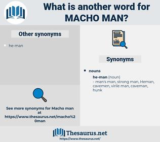 macho-man, synonym macho-man, another word for macho-man, words like macho-man, thesaurus macho-man