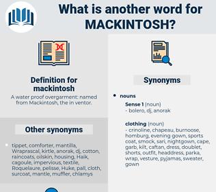 mackintosh, synonym mackintosh, another word for mackintosh, words like mackintosh, thesaurus mackintosh
