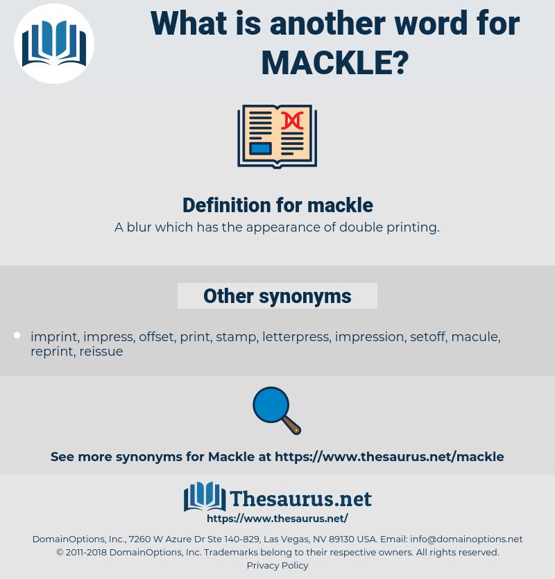mackle, synonym mackle, another word for mackle, words like mackle, thesaurus mackle