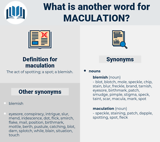 maculation, synonym maculation, another word for maculation, words like maculation, thesaurus maculation