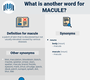 macule, synonym macule, another word for macule, words like macule, thesaurus macule