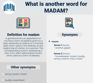 madam, synonym madam, another word for madam, words like madam, thesaurus madam