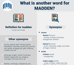 madden, synonym madden, another word for madden, words like madden, thesaurus madden