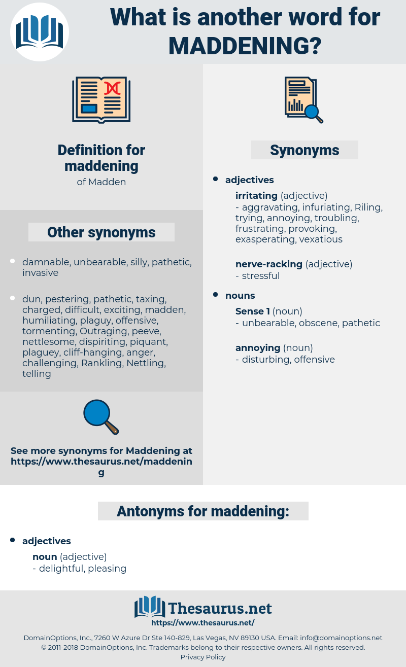 maddening, synonym maddening, another word for maddening, words like maddening, thesaurus maddening