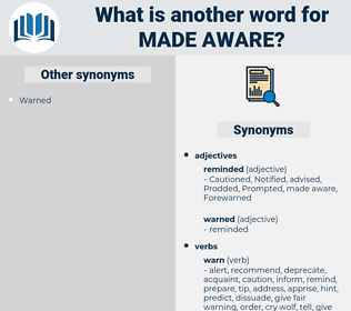 made aware, synonym made aware, another word for made aware, words like made aware, thesaurus made aware