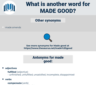 made good, synonym made good, another word for made good, words like made good, thesaurus made good