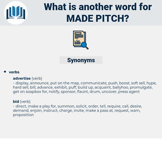 made pitch, synonym made pitch, another word for made pitch, words like made pitch, thesaurus made pitch