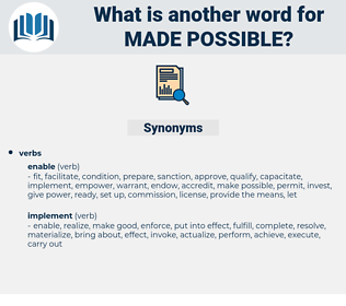 made possible, synonym made possible, another word for made possible, words like made possible, thesaurus made possible
