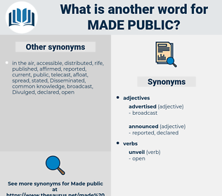 made public, synonym made public, another word for made public, words like made public, thesaurus made public
